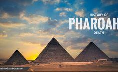 History Of Pharoah's Death in Detail