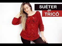 SUÉTER FEMININO DE TRICÔ - YouTube Knitting Stitches, Baby Dress, Crochet Patterns, Pullover, Youtube, Handmade, Dresses, Videos, Women