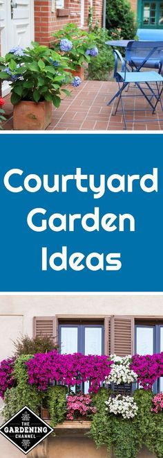Courtyard gardens are a way to have an outdoor space even if you live in an apartment. Try planning a small garden with flowers, vegetables or herbs.