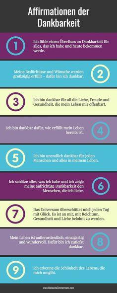 Affirmationen der Dankbarkeit. Für alle 12 lies den Artikel: http://nataschazimmermann.com/12-affirmationen-der-dankbarkeit-fuer-deinen-inneren-frieden/