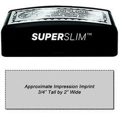 """#Super #Slim #2054 Pre-Inked Stamp 3/4 x 2. Acorn's Super Slim 2054 Pre-Inked Stamp allows for an approximate impression imprint of 3/4"""" X 2"""". Click here to customize your Super Slim stamp today!"""