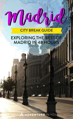 Looking for things to do while you're in Madrid, Spain? Here is our city break guide on how to make the most with 48 hours in Madrid. Everything from ...