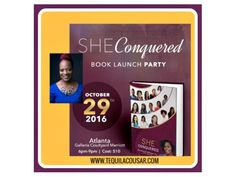 Tequila Cousar is a co-author of She Conquered, a collection of stories of women who have overcome adversity, faced their fears, and conquered entrepreneurship. There are stories of women who have faced disappointments, financial hardships, divorce, becoming a single parent, lack of support, prison sentences, battles with cancer, and others. They continued to push and achieve their dreams. All the things that were meant to deter them made them stronger. After battling infertility for years…
