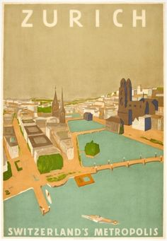 Zurich Switzerland Metropolis 1930s - original vintage travel poster listed on AntikBar.co.uk