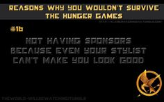 reason number 14 why I wouldn't survive the Hunger Games. Hunger Games Problems, Hunger Games Catching Fire, Hunger Games Trilogy, Self Deprecating Humor, Mocking Jay, Living Under A Rock, Suzanne Collins, Katniss Everdeen, Jennifer Lawrence