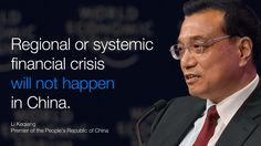 Regional or systemic financial crisis will not happen in #China. - Li Keqiang in #Davos at #wef15