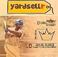 44f7d3c95 CARLOS DELGADO ~ 2001 TRIPLE CROWN ~ CROWNS OF GOLD ~~ FREE SHIPPING ~~.  EFamilySales · TORONTO BLUE JAYS