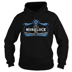 I Love MORELOCK MORELOCKYEAR MORELOCKBIRTHDAY MORELOCKHOODIE MORELOCKNAME MORELOCKHOODIES  TSHIRT FOR YOU Shirts & Tees
