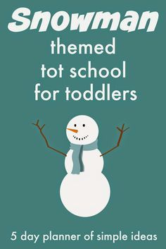 Toddler Approved!: Snowman Themed Tot School Activities for Toddlers