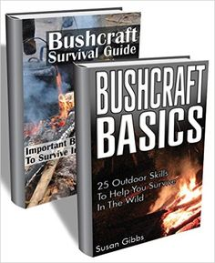Amazon.com: Bushcraft BOX SET 2 In 1. An Ultimate Survival Guide With 40+ Outdoor Skills To Help You Survive In The Wild: (Bushcraft, Bushcraft Outdoor Skills, Bushcraft ... Survival Books, Survival, Survival Books) eBook: Sarah Frost, Susan Gibbs: Kindle Store
