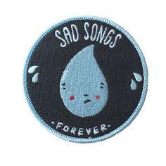 Sad Songs iron-on patch