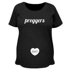 Are you preggers? Let everyone know that your expecting a baby with this custom preggers design. Add your due date, month or baby's name.