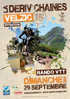 La Deriv'Chaine : Rando VTT. Le dimanche 29 septembre 2013 à Velzic.