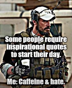 I can't lol Soldier Quotes, Army Quotes, Military Jokes, Military Life, Army Humor, Wisdom Quotes, Quotes To Live By, Life Quotes, Motivational Quotes