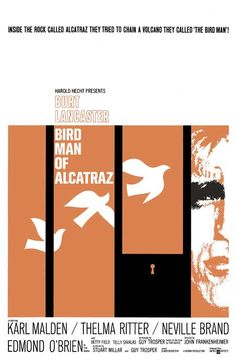 Bird Man of Alcatraz, Frankenheimer, 1962