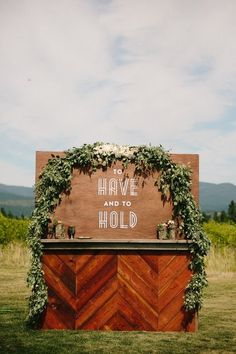 To have and to hold. Love this wedding bar sign & decor for a reception!