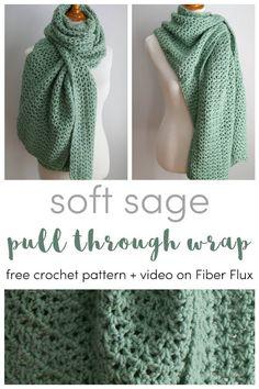 Soft Sage Pull Through Shawl, Free Crochet Pattern + Video on Fiber Flux # fiber flux crochet scarves Soft Sage Pull Through Shawl, Free Crochet Pattern + Video Poncho Au Crochet, Pull Crochet, Crochet Shawls And Wraps, Crochet Scarves, Crochet Clothes, Crochet Stitches, Crochet Hooks, Free Crochet, Knit Crochet
