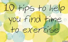 Finding it hard fitting in your workouts? Read these 10 tips to find how how you CAN make it happen! Pin now, read later!