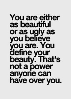 Women Quotes About Being Unattractive. QuotesGram