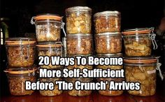 20 Ways To Become More Self-Sufficient Before 'The Crunch' Arrives. Learn how to become self-sufficient before SHTF. Save a lot of money doing it too.