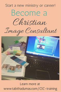Become a Christian Image Consultant from Shari Braendel via TabithaDumas.com