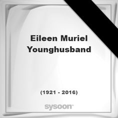 Eileen Muriel Younghusband(1921 - 2016), died at age 95 years: was a filter officer in the… #people #news #funeral #cemetery #death