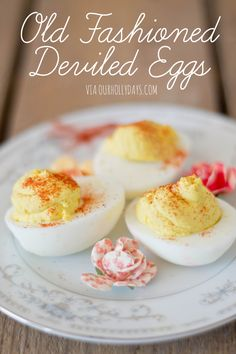 old fashioned deviled eggs recipe. so good!
