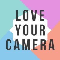 Love Your Camera