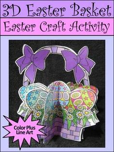 Easter Activities: 3D Easter Basket Craft Activity Packet :This 3D Easter craft activity packet is a unique construction art project which also serves as classroom decor.  Students construct an Easter basket with Easter eggs and daisies using scissors, glue, and a stapler.