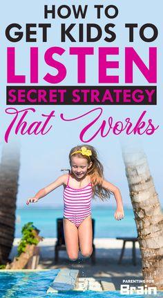 How To Get Kids To Listen - Secret Strategy That Works - Parenting For Brain Parenting Fail, Parenting Articles, Parenting Toddlers, Gentle Parenting, Parenting Humor, Social Skills For Kids, Bad Kids, Kids Behavior, Child Development