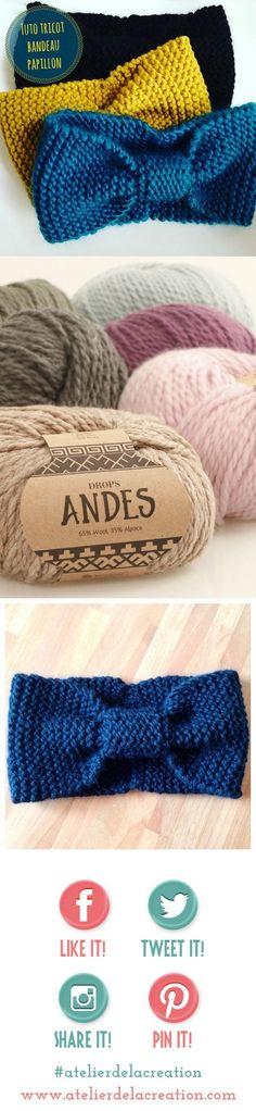 Tuto tricot bandeau papillon en drops andes. Modèle DIY gratuit, en français.