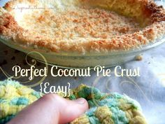 Perfect Coconut Pie Crust {Easy}, food, holiday, celebration, taking out of the oven, cotton potholder, gathering, hospitality, cooking, presentation, finish to the meal, sweet desserts, gourmet, homemade, homemaking, basic, gluten-free, shredded, unsweetened, key lime pie, Thanksgiving meal, Thanksgiving Day, rich meal, family table, mealtime, 2 ingredients, fluffy, healthy living, recipe, baking, holiday pies, festive, low carb, feast, baking, tropical, DSCN27871