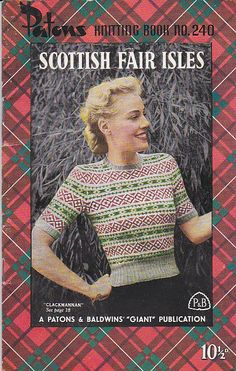 Paton's Knitting Pattern No 240  For Women/Ladies Scottish Fair Isles (Vintage 1950s)