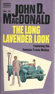 The Lavender Look Book Cover Design, Book Design, Novel Movies, John Mcdonald, Pulp Fiction Book, Robert Mcginnis, Pulp Magazine, Pulp Art, Classic Books