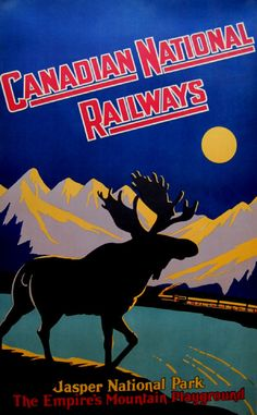 Vintage travel poster. Canadian National Railways with moose and train in moonlight. Jasper National Park.