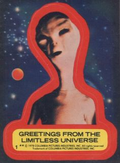 Topps Close Encounters sticker. A childhood favorite.