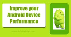 You can Speed up your android device right now. Just following few important steps improve your android phones performance.