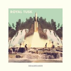 Edmonton rock outfit Royal Tusk are about to return with a new album called 'Dealbreaker'. Stream it now in full ahead of release!