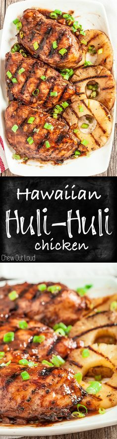 Don't let the season end without trying this Hawaiian Huli Huli Chicken! The sauce is amazing. Healthy, mouthwatering, BIG flavors for your grill.