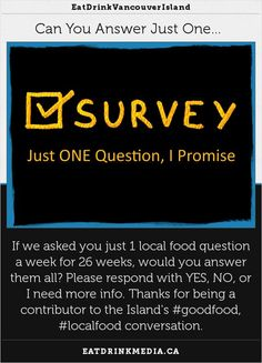 Can You Answer Just 1 #VancouverIsland #LocalFood Question? The #26Qlocalfood campaign
