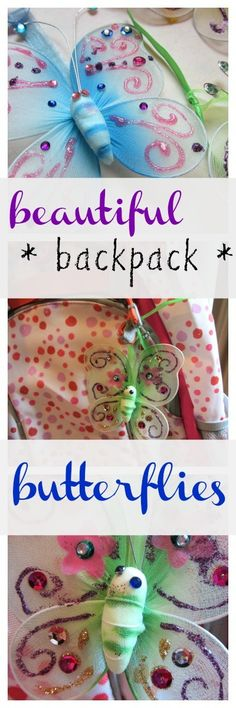 Beautiful backpack butterflies: a simple kids' craft that adds back-to-school bling to backpacks