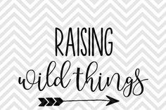 Raising Wild Things Mom Life SVG and DXF EPS Cut File • Cricut • Silhouette By Kristin Amanda Designs