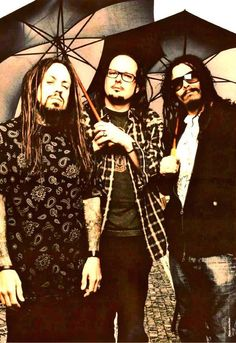 Korn - Fieldy, Jonathan, and Munky  These guys are just like anyone else! But not at the same time