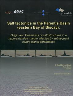 #nabibgeo Salt tectonics in the Parentis Basin (eastern Bay of Biscay) : origin and kinematics of salt structures in a hyperextended margin affected by subsequent contractional deformation / J. Oriol Ferrer Garcia ; direcció: Eduard Roca i Abella. 2012 [DATA: 24/01/2013]