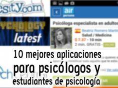 10 mejores aplicaciones para psicólogos y estudiantes de psicología
