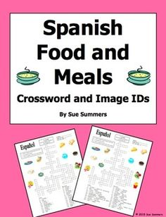 Spanish Food and Meals Crossword Puzzle, Vocabulary, and Image IDs by Sue Summers
