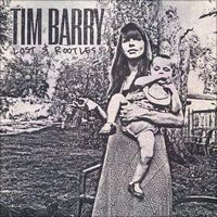 Lost & Rootless by Tim Barry