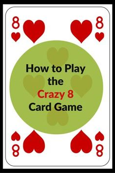 Learn How to Play the Crazy 8 Card Game! Let www.GameOnFamily.com teach you the Crazy Eight rules for this classic card game! Great fun for family game night. #cards #family #cardgames