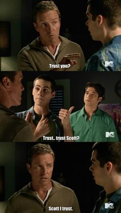"""Trust Scott?"" ~ Teen Wolf"