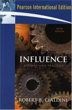 Influence: Science and Practice: International Edition Engineering Management, Systems Engineering, Technology Transfer, Social Proof, My Books, Author, Science, Reading, Consistency